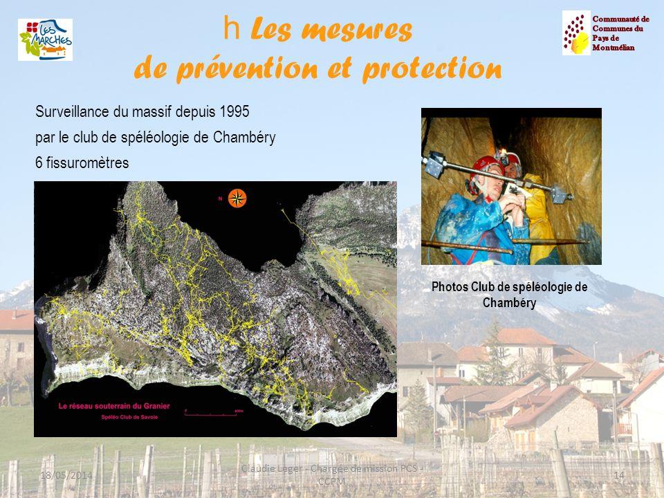 h Les mesures de prévention et protection 14 Surveillance du massif depuis 1995 par le club de spéléologie de Chambéry 6 fissuromètres 18/05/2014 Clau