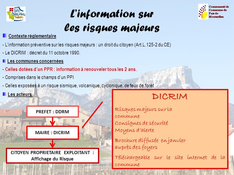 n Le risque industriel 18/05/201420 Claudie Leger - Chargée de mission PCS - CCPM Périmètre dalerte de 800m.