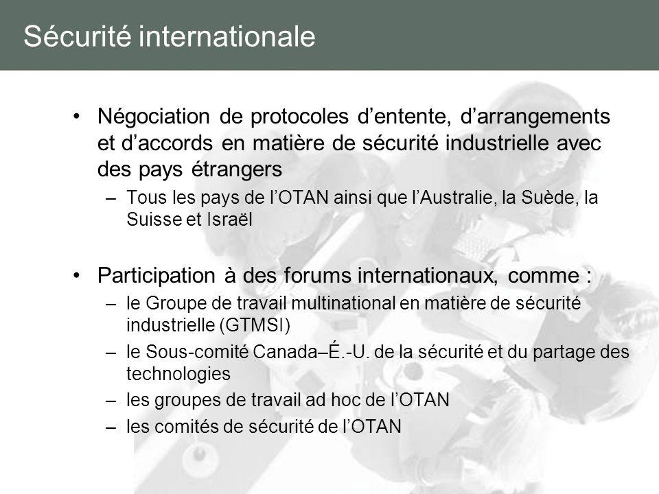 Sécurité internationale Négociation de protocoles dentente, darrangements et daccords en matière de sécurité industrielle avec des pays étrangers –Tou