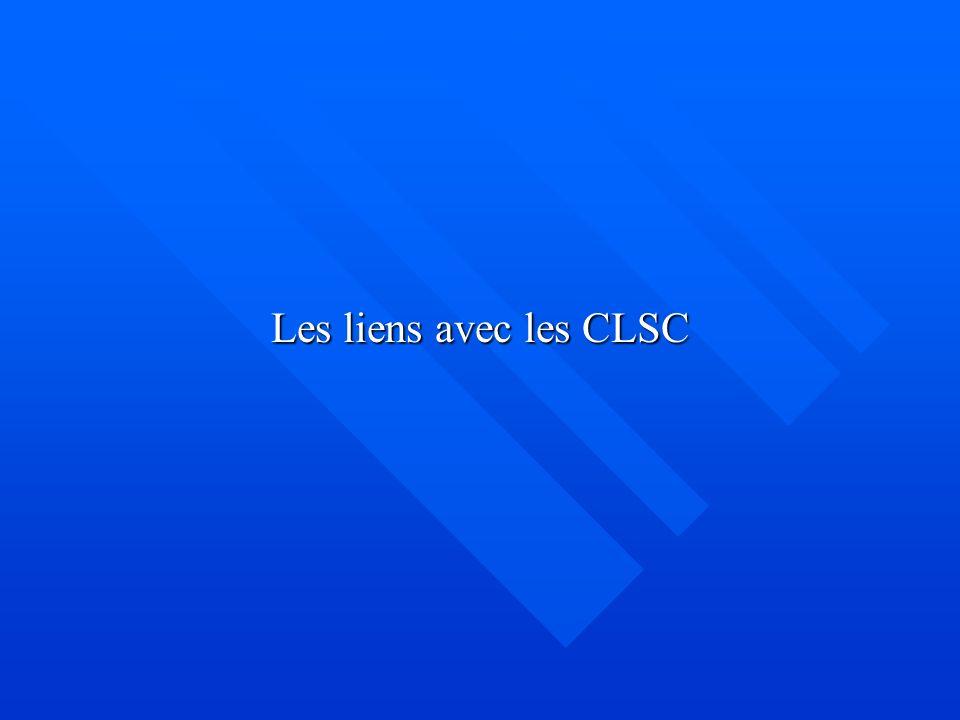 Les liens avec les CLSC
