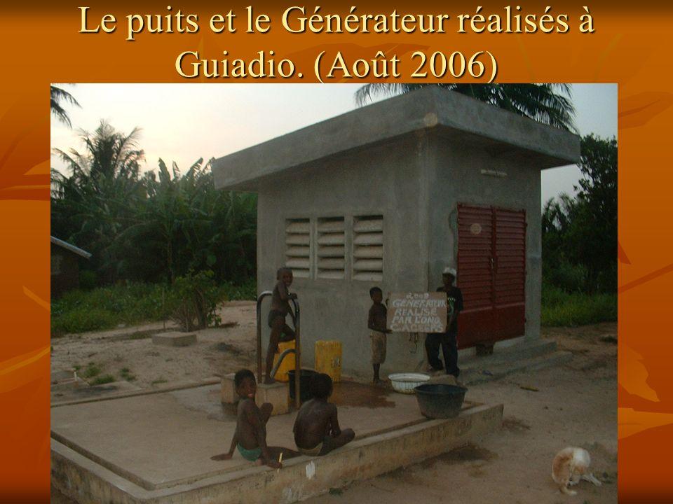 Le puits et le Générateur réalisés à Guiadio. (Août 2006)