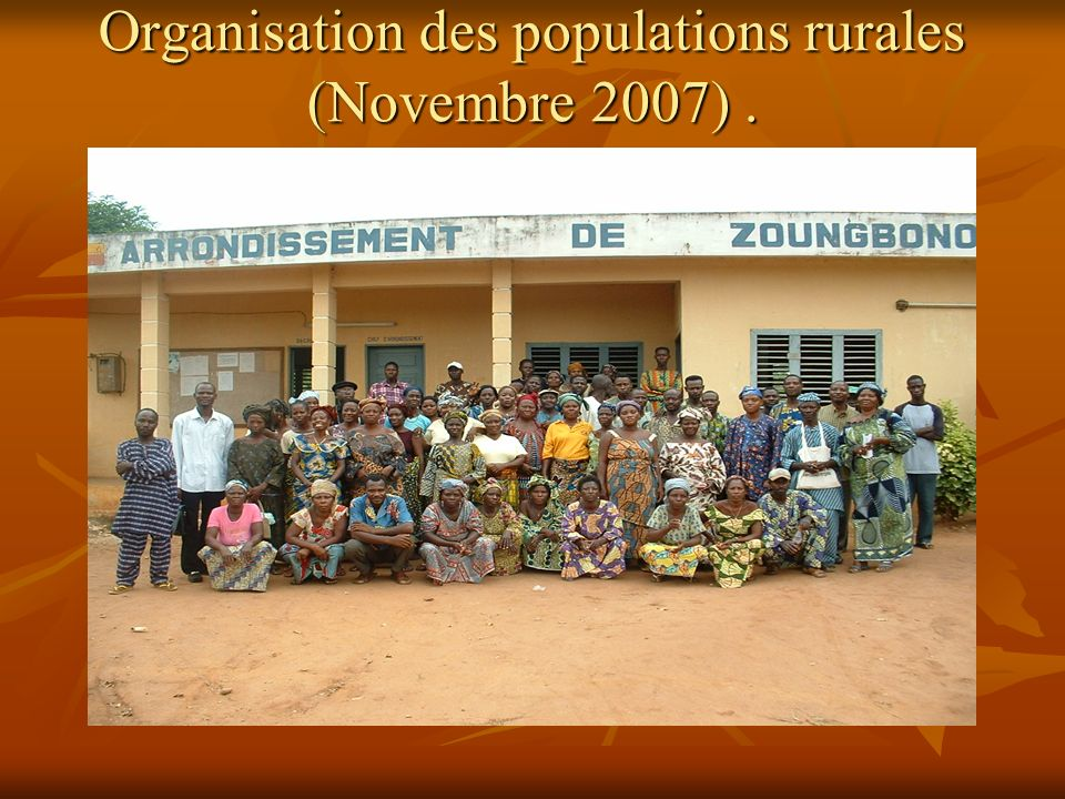 Organisation des populations rurales (Novembre 2007).