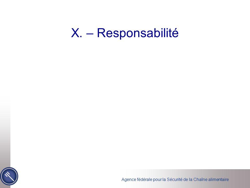 Agence fédérale pour la Sécurité de la Chaîne alimentaire X. – Responsabilité