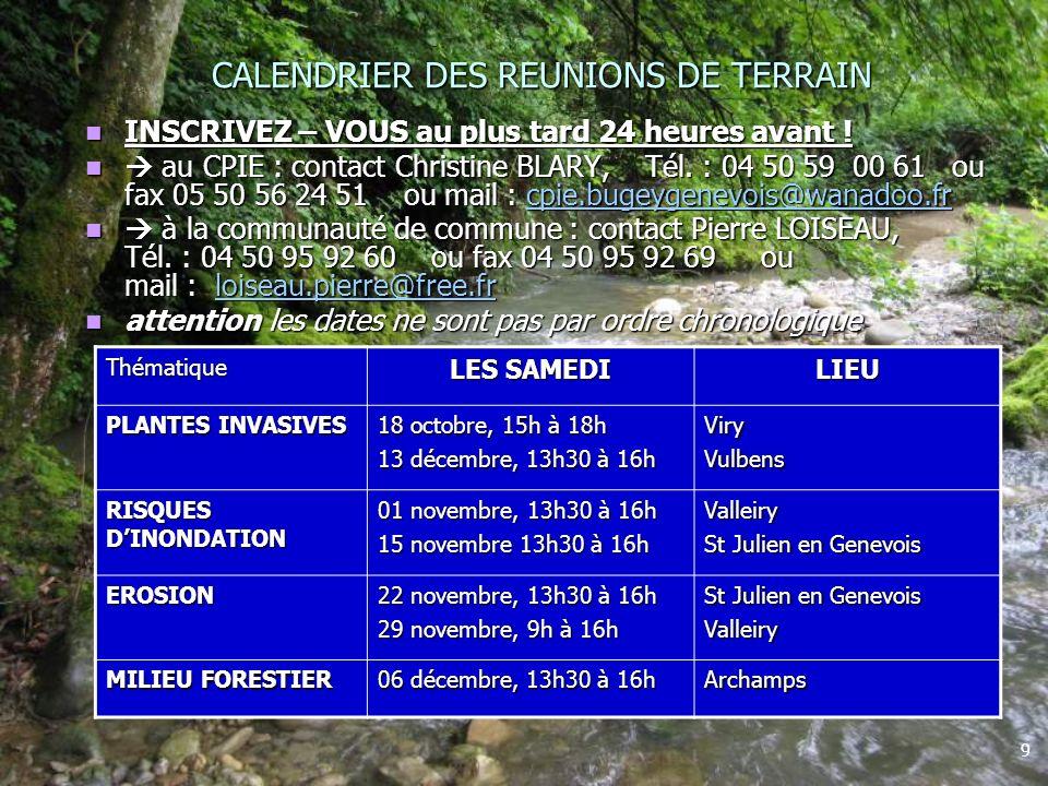 9 CALENDRIER DES REUNIONS DE TERRAIN INSCRIVEZ – VOUS au plus tard 24 heures avant .