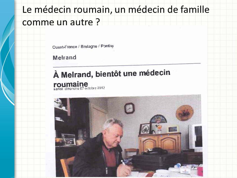 Le médecin roumain, un médecin de famille comme un autre