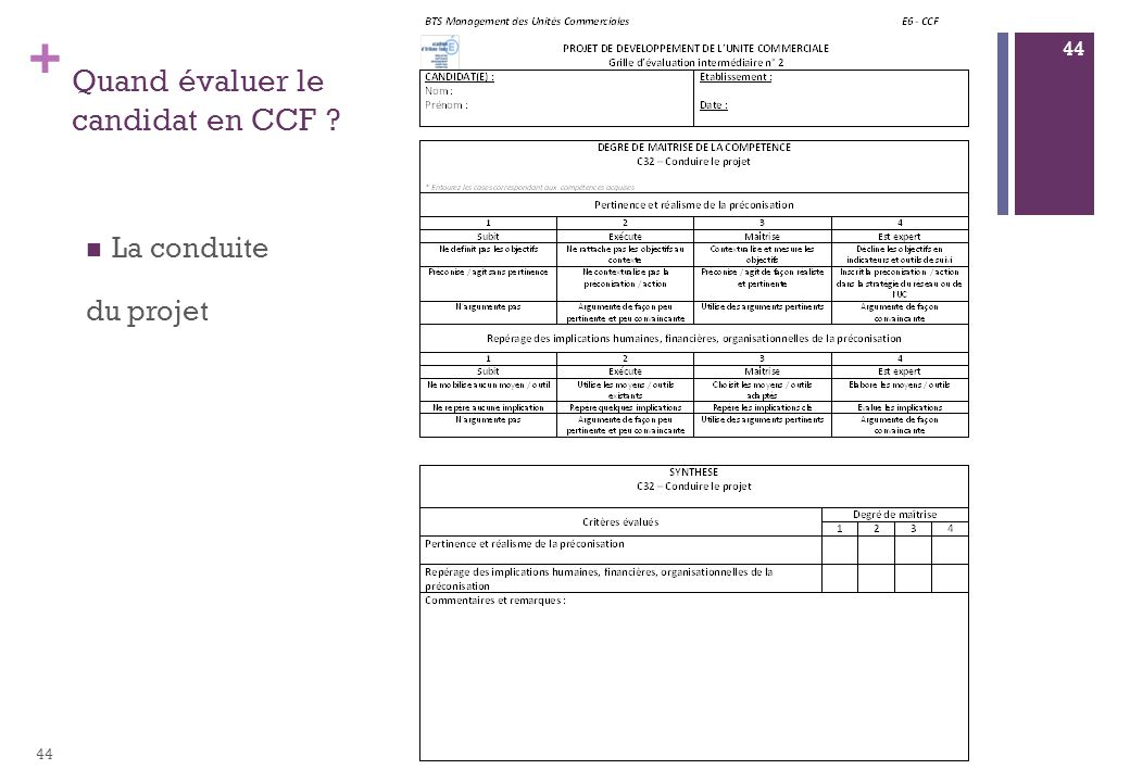 + Quand évaluer le candidat en CCF ? La conduite du projet 44
