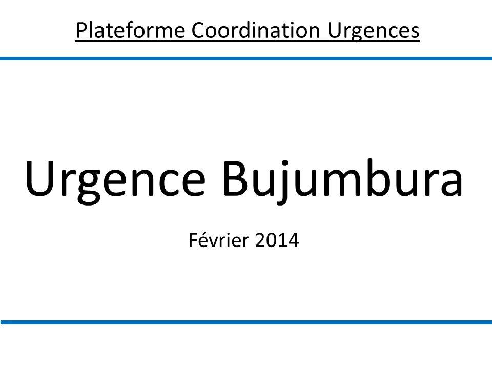 Urgence Bujumbura Février 2014 Plateforme Coordination Urgences