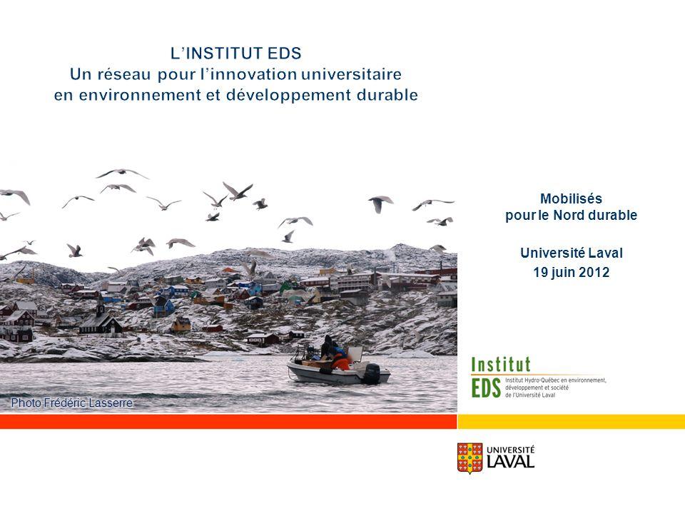 Mobilisés pour le Nord durable Université Laval 19 juin 2012