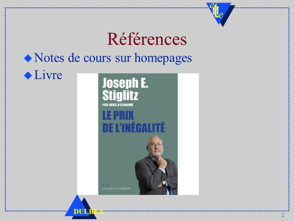 2 DULBEA Références u Notes de cours sur homepages u Livre :