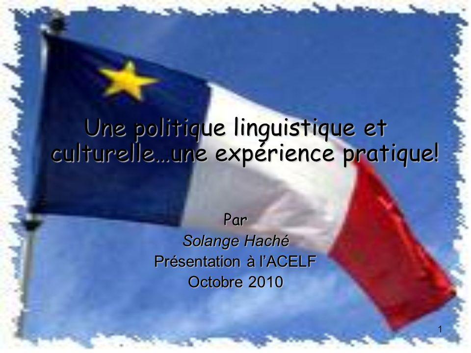 Une politique linguistique et culturelle…une expérience pratique.