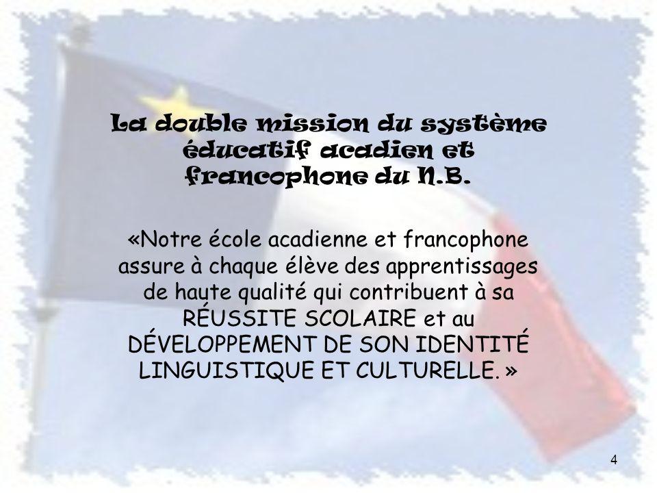 La double mission du système éducatif acadien et francophone du N.B.