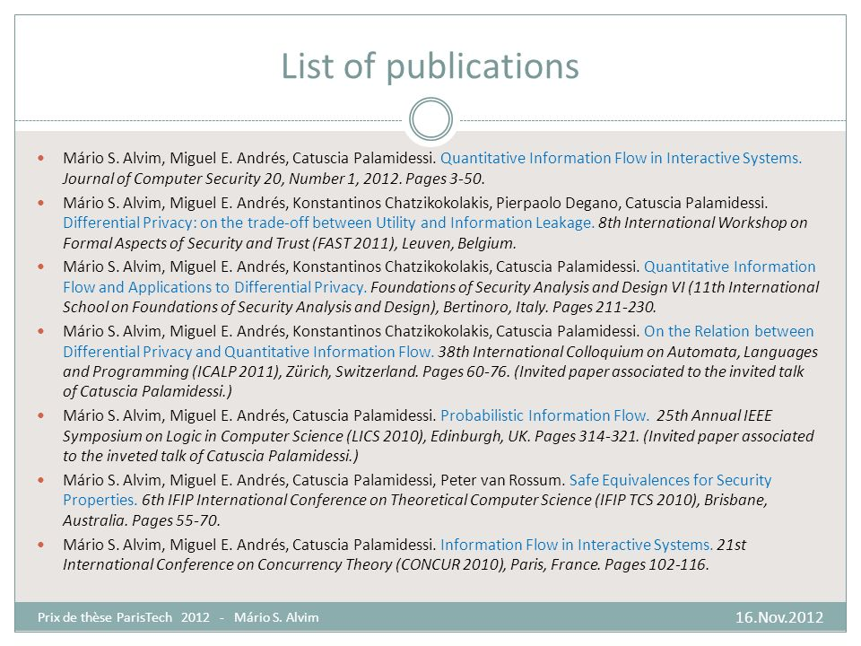 List of publications 16.Nov.2012 Prix de thèse ParisTech 2012 - Mário S.
