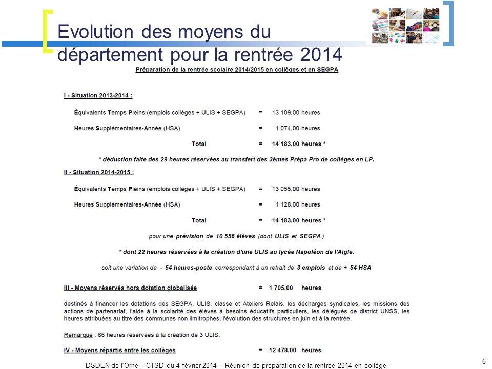 Evolution des moyens du département pour la rentrée 2014 DSDEN de l'Orne – CTSD du 4 février 2014 – Réunion de préparation de la rentrée 2014 en collè