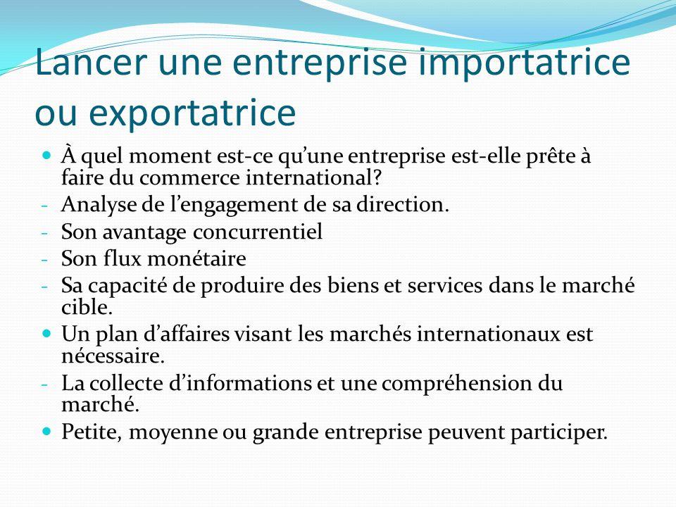 Les missions commerciales Sont des visites de marchés cibles effectuées par des firmes canadiennes sélectionnées et vis versa.