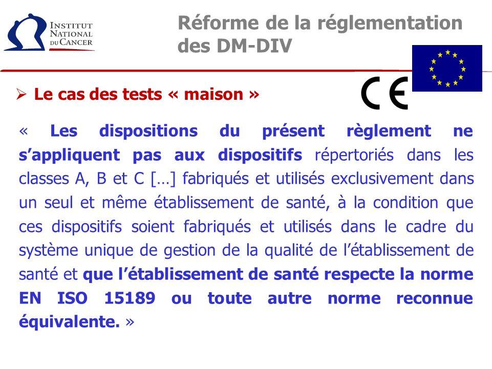 « Les dispositions du présent règlement ne sappliquent pas aux dispositifs répertoriés dans les classes A, B et C […] fabriqués et utilisés exclusivem
