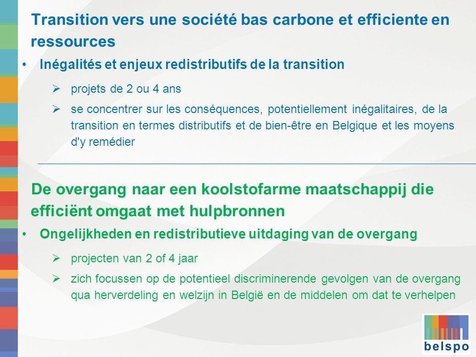 Transition vers une société bas carbone et efficiente en ressources Inégalités et enjeux redistributifs de la transition projets de 2 ou 4 ans se conc