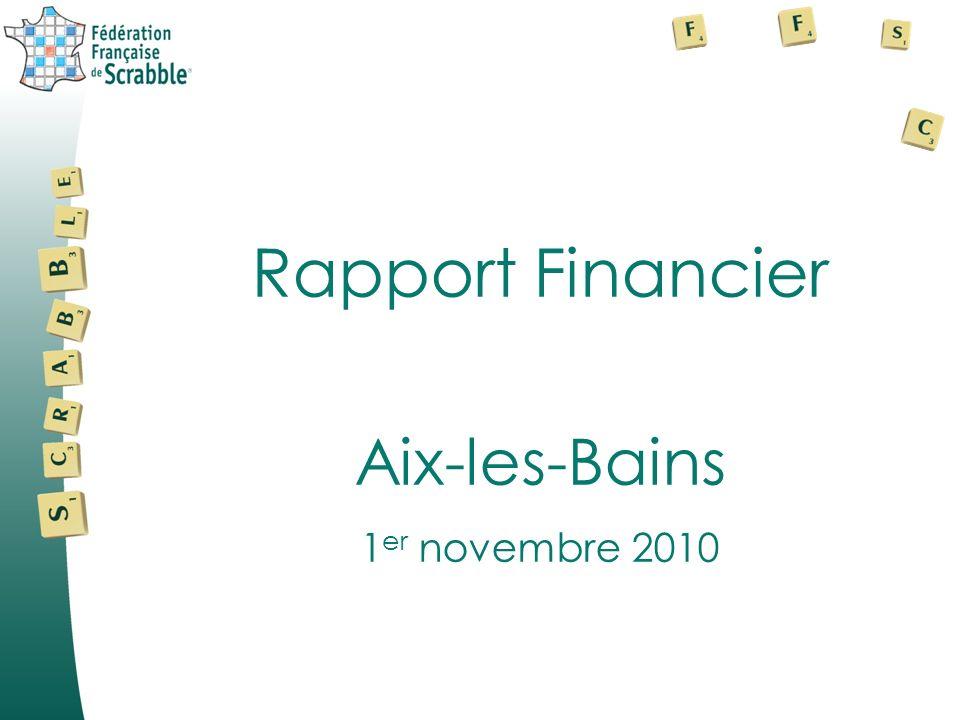 Rapport Financier Aix-les-Bains 1 er novembre 2010