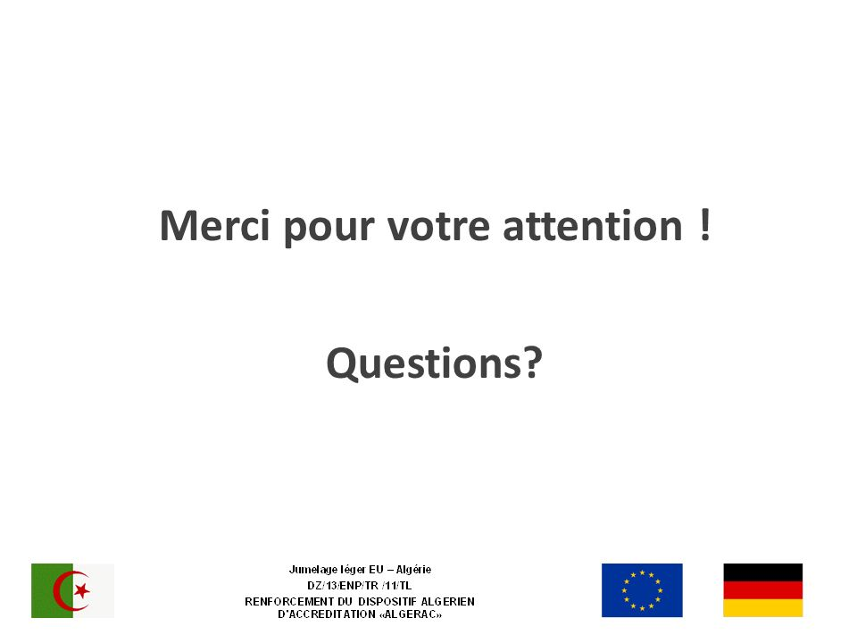 Merci pour votre attention ! Questions?