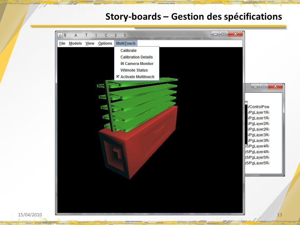 Story-boards – Gestion des spécifications 15/04/201013 CALIBRATION
