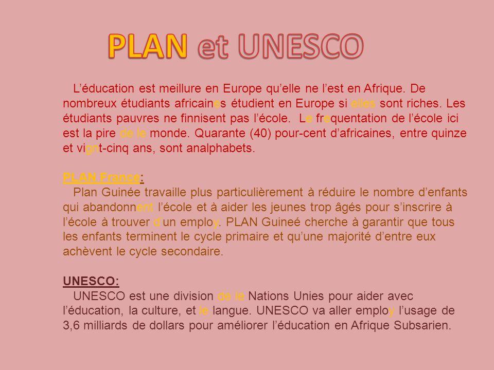 Léducation est meillure en Europe quelle ne lest en Afrique.