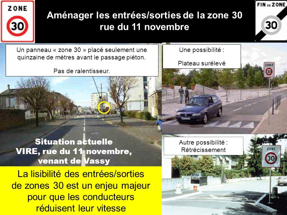 Comment fait-on actuellement baisser la vitesse des véhicules rue du 11 novembre .