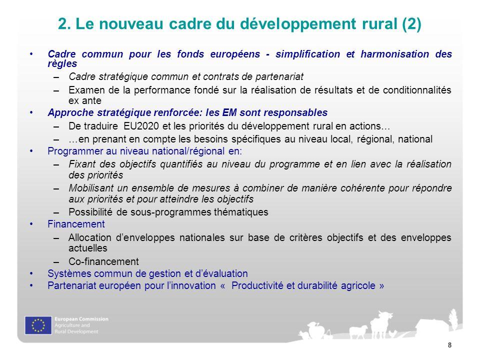 88 Cadre commun pour les fonds européens - simplification et harmonisation des règles –Cadre stratégique commun et contrats de partenariat –Examen de
