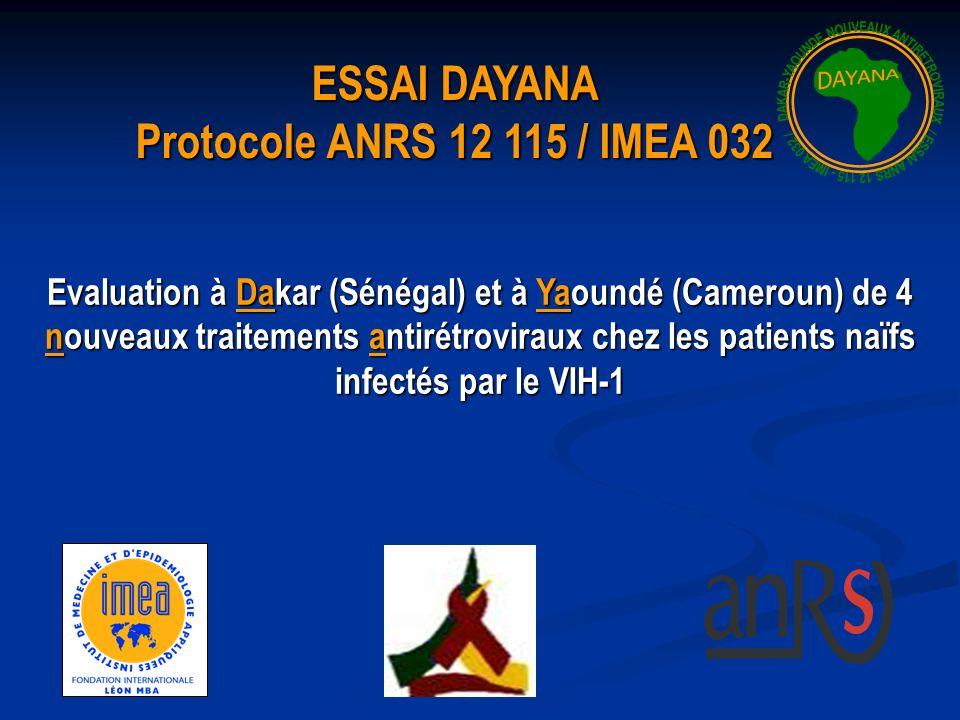 Evaluation à Dakar (Sénégal) et à Yaoundé (Cameroun) de 4 nouveaux traitements antirétroviraux chez les patients naïfs infectés par le VIH-1 ESSAI DAYANA Protocole ANRS 12 115 / IMEA 032
