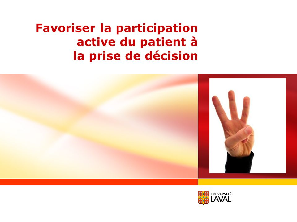 Favoriser la participation active du patient à la prise de décision