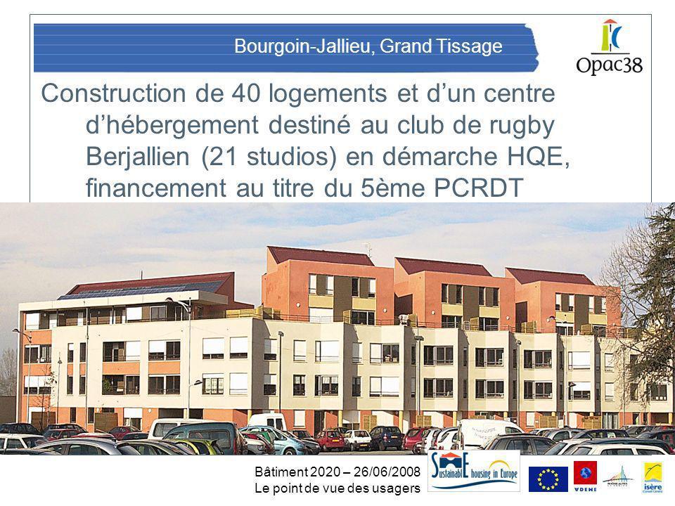 Bâtiment 2020 – 26/06/2008 Le point de vue des usagers Le « Livret Utilisateur »