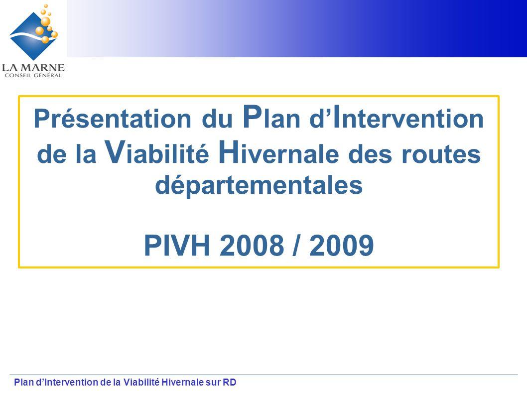 Plan dIntervention de la Viabilité Hivernale sur RD Présentation du P lan d I ntervention de la V iabilité H ivernale des routes départementales PIVH