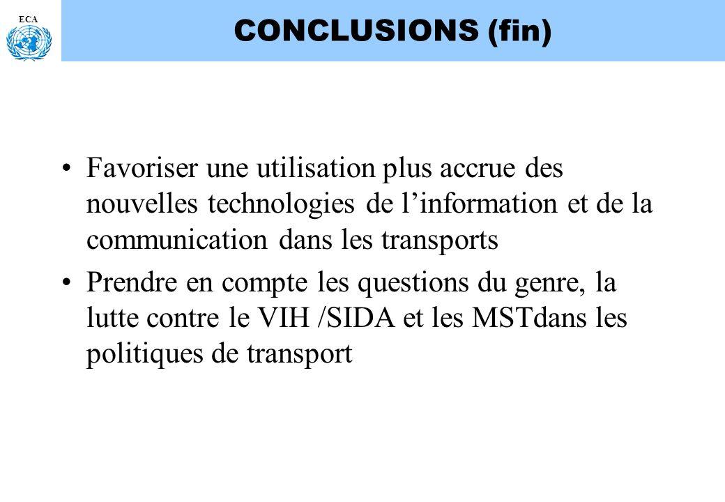 ECA CONCLUSIONS (fin) Favoriser une utilisation plus accrue des nouvelles technologies de linformation et de la communication dans les transports Pren