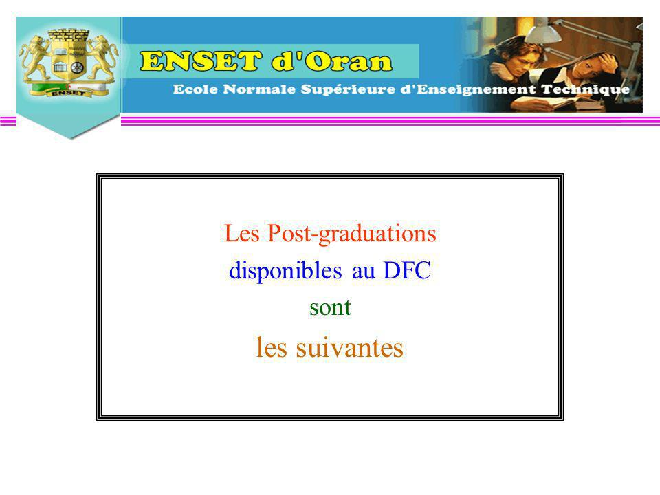 Les Post-graduations disponibles au DFC sont les suivantes