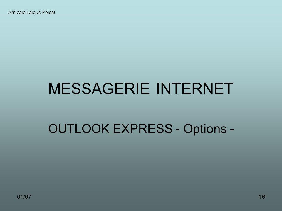 01/0716 MESSAGERIE INTERNET OUTLOOK EXPRESS - Options - Amicale Laïque Poisat