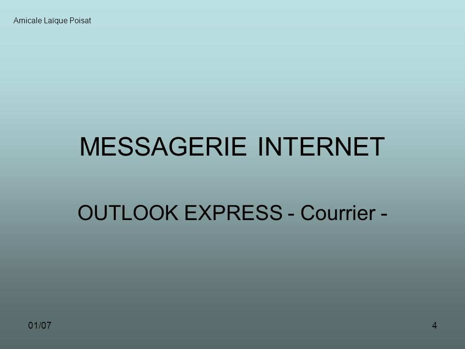 01/074 MESSAGERIE INTERNET OUTLOOK EXPRESS - Courrier - Amicale Laïque Poisat