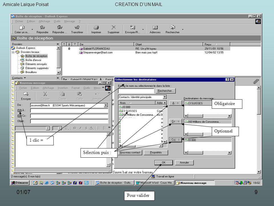 01/079 Amicale Laïque Poisat CREATION DUN MAIL 1 clic = Sélection puis : Obligatoire Optionnel Pour valider