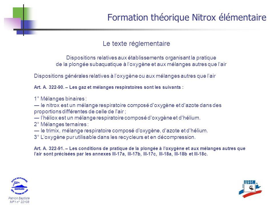 Patrick Baptiste MF1 n° 22108 Formation théorique Nitrox élémentaire Dispositions relatives aux établissements organisant la pratique de la plongée su
