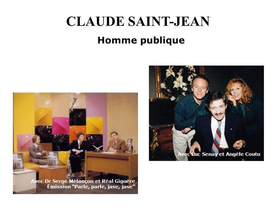 CLAUDE SAINT-JEAN Homme publique Avec Dr Serge Mélançon et Réal Giguère Émission Parle, parle, jase, jase Avec Luc Senay et Angèle Coutu