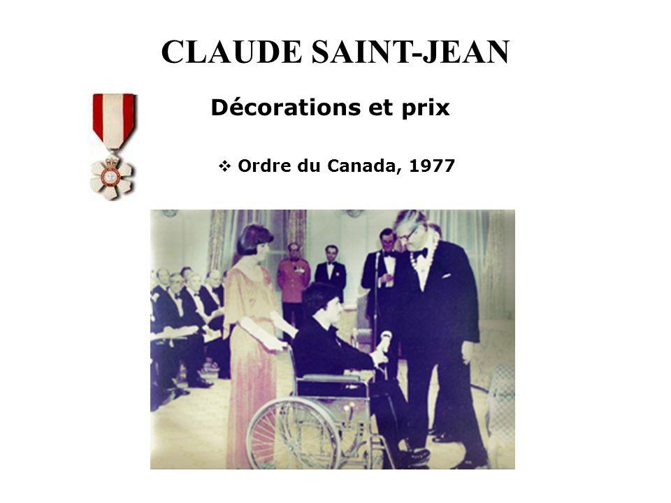 CLAUDE SAINT-JEAN Décorations et prix Ordre du Canada, 1977