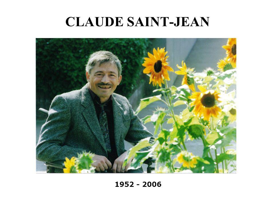 CLAUDE SAINT-JEAN 1952 - 2006