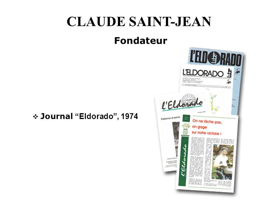 CLAUDE SAINT-JEAN Fondateur Journal Eldorado, 1974