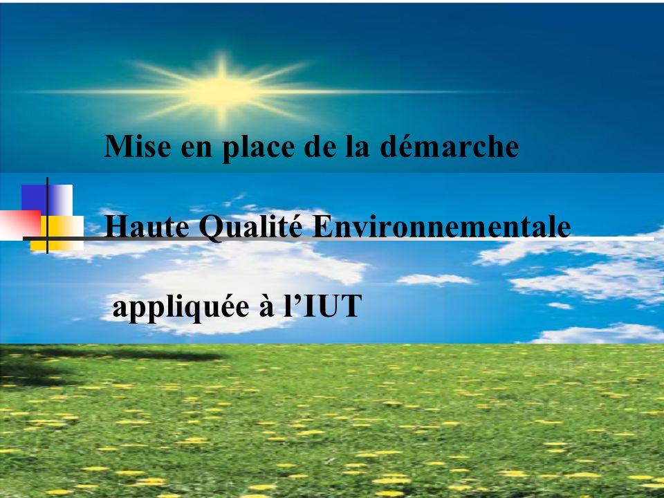 Mise en place de la démarche Haute Qualité Environnementale appliquée à lIUT