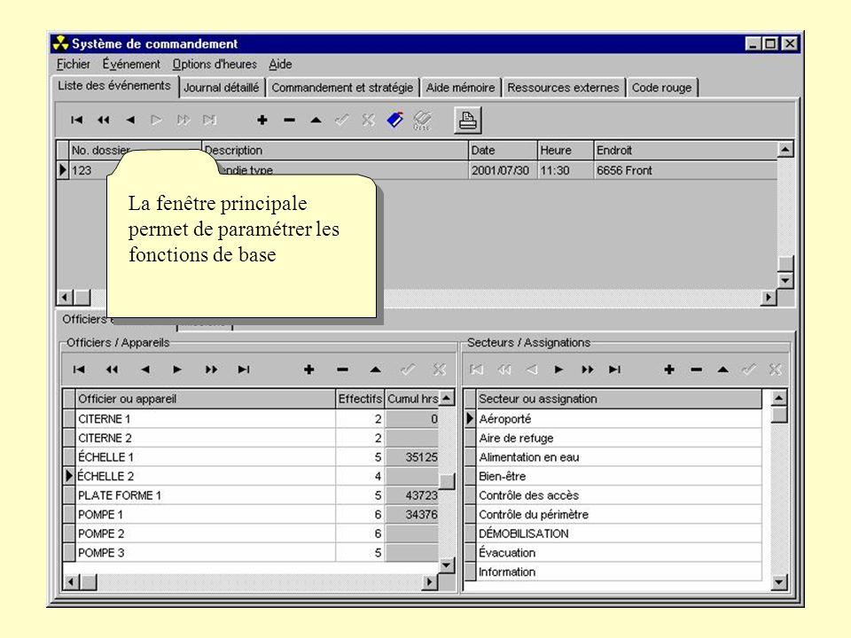 La fenêtre principale permet de paramétrer les fonctions de base