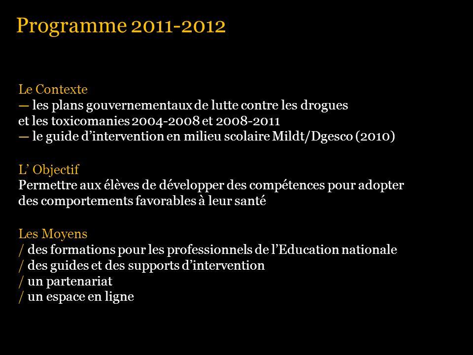 Le Contexte les plans gouvernementaux de lutte contre les drogues et les toxicomanies 2004-2008 et 2008-2011 le guide dintervention en milieu scolaire
