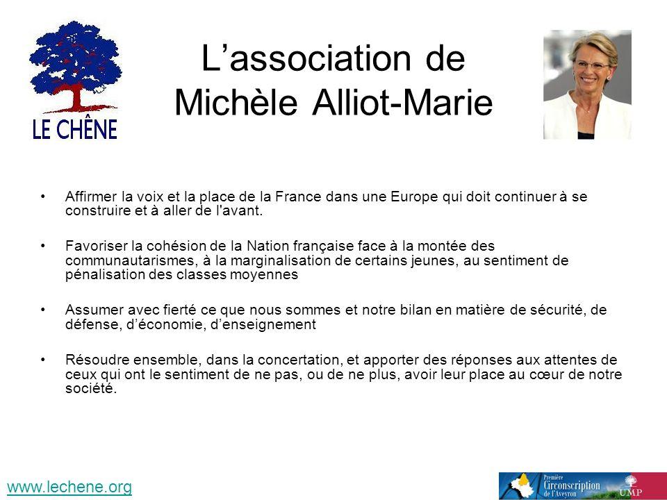Lassociation de Michèle Alliot-Marie Affirmer la voix et la place de la France dans une Europe qui doit continuer à se construire et à aller de l'avan