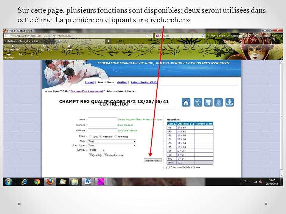 Sur cette page, plusieurs fonctions sont disponibles; deux seront utilisées dans cette étape. La première en cliquant sur « rechercher »