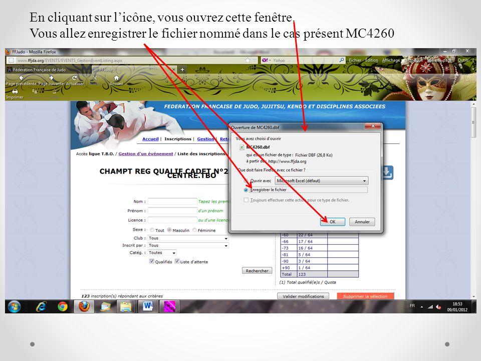 En cliquant sur licône, vous ouvrez cette fenêtre. Vous allez enregistrer le fichier nommé dans le cas présent MC4260