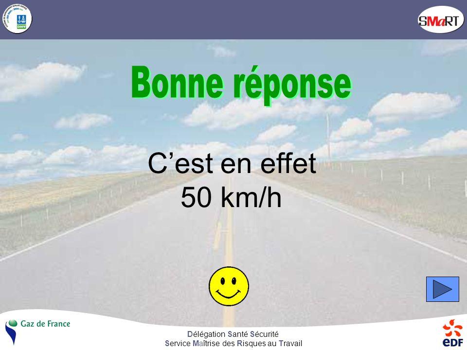Délégation Santé Sécurité Service Maîtrise des Risques au Travail On appelle « grand excès de vitesse », un dépassement de la vitesse maximale autorisée de : 50 km/h 70 km/h 90 km/h