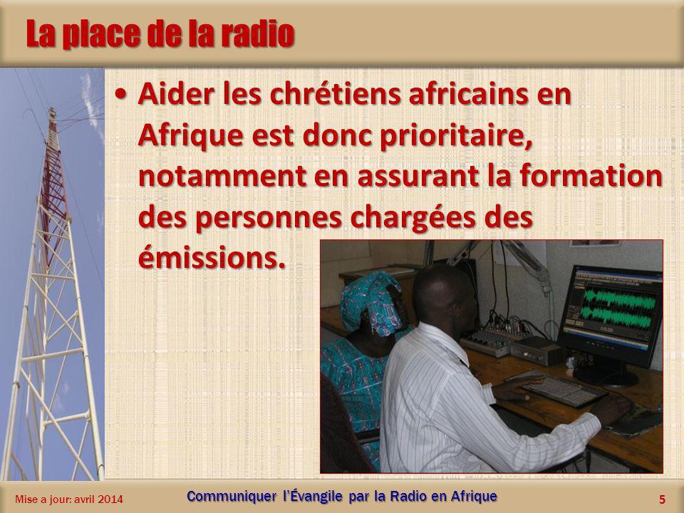 La place de la radio Aider les chrétiens africains en Afrique est donc prioritaire, notamment en assurant la formation des personnes chargées des émis