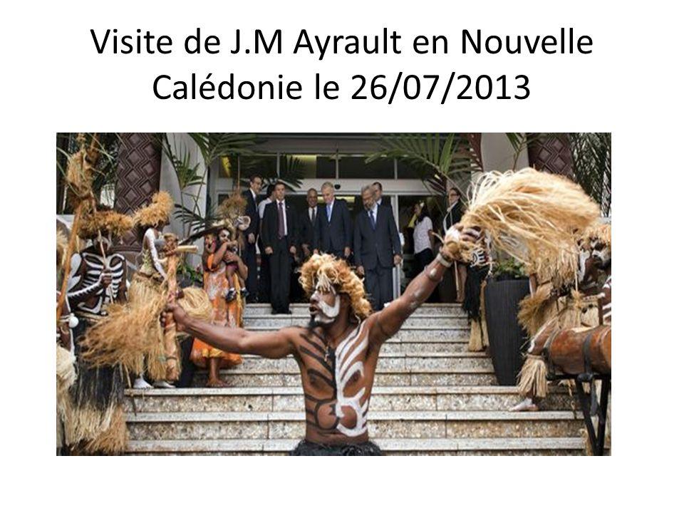 Visite de J.M Ayrault en Nouvelle Calédonie le 26/07/2013