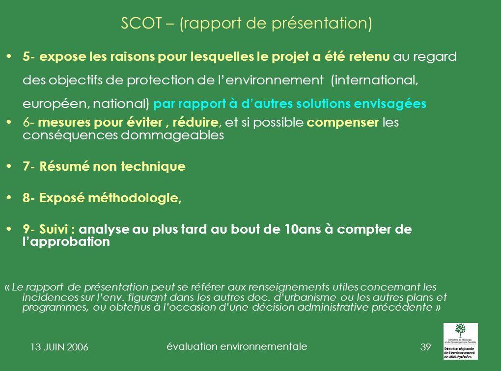 13 JUIN 2006 évaluation environnementale 40 PLU II 2° Exemple de lagglomération du grand Rodez Exemple note de cadrage de Montbartier